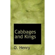 Cabbages and Kings by O Henry