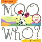 Moo Who? by Margie Palatini