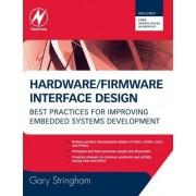 Hardware Firmware Interface Design by Gary Stringham