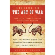 Lessons in the Art of War by Martina Sprague