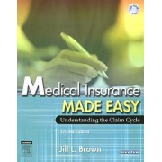 Medical Insurance Made Easy by Jill Brown