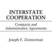 Interstate Cooperation by Joseph F. Zimmerman