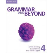 Grammar and Beyond Level 4 Student's Book, Workbook, and Writing Skills Interactive Pack by Randi Reppen