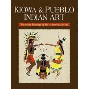 Kiowa and Pueblo Art by Dover