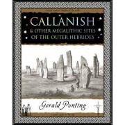 Callanish and Other Megalithic Sites of the Outer Hebrides by Gerald Ponting