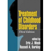 Treatment of Childhood Disorders by Eric J. Mash