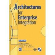Architectures for Enterprise Integration by P. Bernus