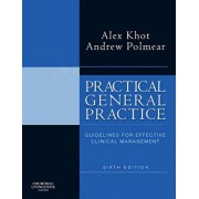 Practical General Practice by Andrew Polmear
