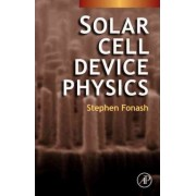 Solar Cell Device Physics by Stephen J. Fonash