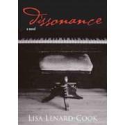 Dissonance by Lisa Lenard-Cook