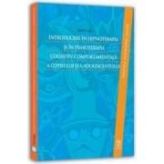 Introducere In Hipnoterapia Si In Psihoterapia Cognitiv-Comportamentala A Copilului Si A Adolescentu