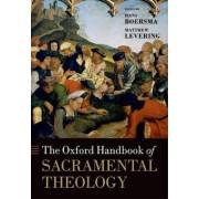 The Oxford Handbook of Sacramental Theology by Hans Boersma