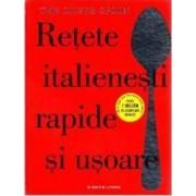 Retete italienesti rapide si usoare