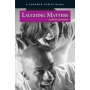 Laughing Matters by Marvin Diogenes
