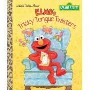 Elmo's Tricky Tongue Twisters: Sesame Street by Sarah Albee