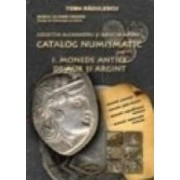 Catalog numismatic. Monede antice de aur si argint - Toma Radulescu