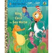 King Cecil the Sea Horse by Christopher Moroney