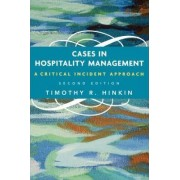 Cases in Hospitality Management by Timothy R. Hinkin