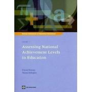 National Assessments of Educational Achievement: v. 1 by Vincent Greaney
