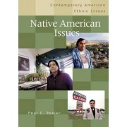 Native American Issues by Paul C. Rosier