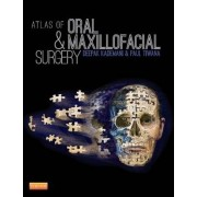 Atlas of Oral and Maxillofacial Surgery by Deepak Kademani