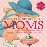 The Little Big Book for Moms by Alice Wong