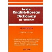 Standard English-Korean Dictionary for Foreigners: Roman and Characters by B.J. Jones