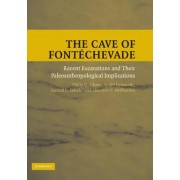The Cave of Fontechevade by Philip G. Chase