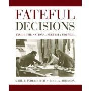 Fateful Decisions by Loch K. Johnson