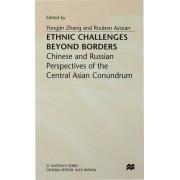 Ethnic Challenges Beyond Borders 1998 by Yongjin Zhang