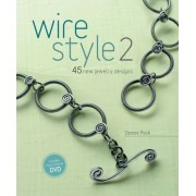 Wire Style: No. 2 by Denise Peck