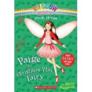 Rainbow Magic Special Edition: Paige the Christmas Play Fairy by Daisy Meadows