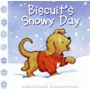 Biscuits Snowy Day by Alyssa Satin Capucilli