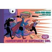 The Adventures of Superhero Girl (Expanded Edition), Hardcover