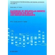 Handbook of Molecular-Genetic Techniques for Brain and Behavior Research: Volume 13 by W. E. Crusio
