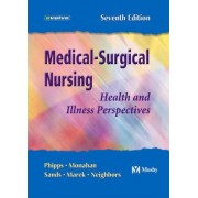 Medical Surgical Nursing by Wilma J. Phipps