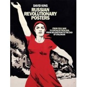 Russian Revolutionary Posters by David King