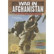 War in Afghanistan: An Interactive Modern History Adventure by Matt Doeden