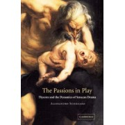 The Passions in Play by Alessandro Schiesaro