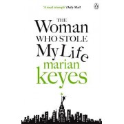 Woman Who Stole My Life Ome by Marian Keyes