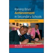 Raising Boys' Achievement in Secondary Schools by Mike Younger