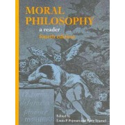 Moral Philosophy: A Reader by The Louis P Pojman