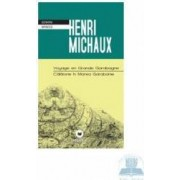 Calatorie in Marea Garabanie - Henri Michaux