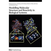 Modelling Molecular Structure and Reactivity in Biological Systems by Kevin Naidoo