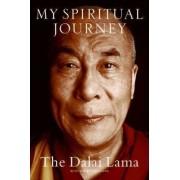 My Spiritual Journey by His Holiness Dalai Lama