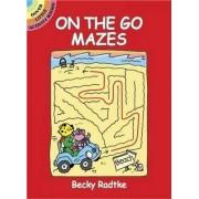 On the Go Mazes by Becky J. Radtke