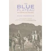 The Blue Plateau by Mark Tredinnick