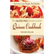 The Gluten-Free Quintessential Quinoa Cookbook by Wendy Polisi