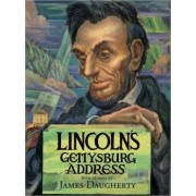 Lincoln's Gettysburg Address by Abraham Lincoln