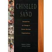 Chiseled in Sand by Robert Cohen